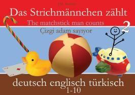 Das Strichmännchen zählt. Deutsch - Englisch - Türkisch