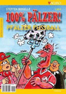 100% PÄLZER! Pfälzer Fußball
