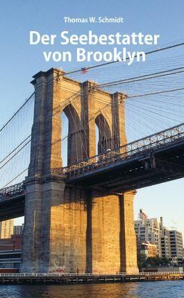 Der Seebestatter von Brooklyn