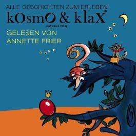 Kosmo & Klax, Alle Geschichten zum Erleben