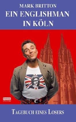 Ein Englishman in Köln