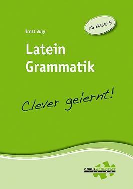 Latein Grammatik - clever gelernt