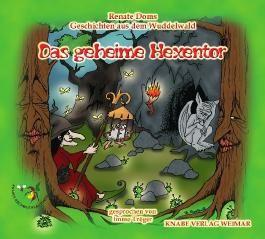 Geschichten aus dem Wuddelwald - Das geheime Hexentor