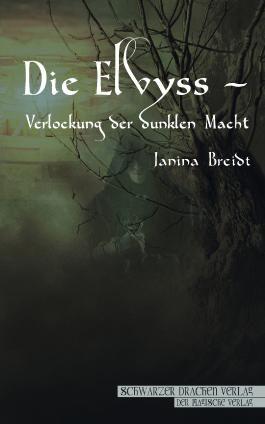 Die Elvyss – Verlockung der dunklen Macht