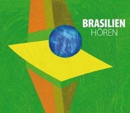 Brasilien hören, 1 Audio-CD