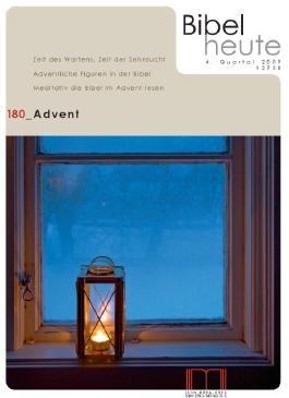 Bibel heute / Advent: 4/2009
