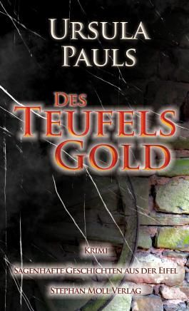 Des Teufels Gold