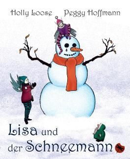 Lisa und der Schneemann - Ein Öko-Märchen