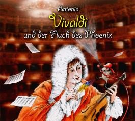 Antonio Vivaldi und der Fluch des Phoenix