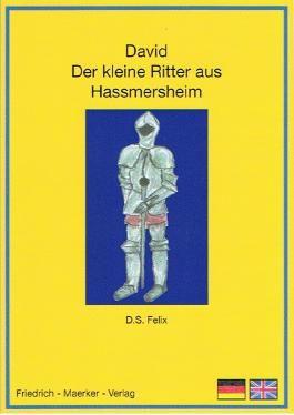 David Der kleine Ritter aus Hassmersheim