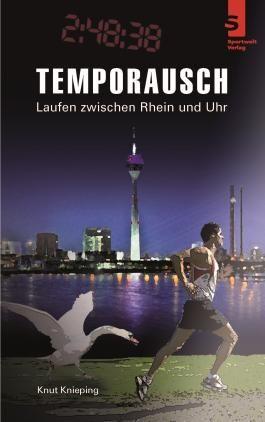 Temporausch - Laufen zwischen Rhein und Uhr
