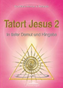 Tatort Jesus 2
