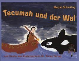 Tecumah und der Wal