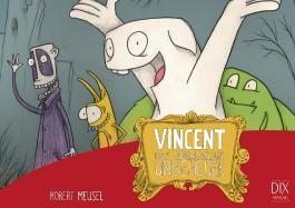 Vincent. Das ungruselige Ungeheuer