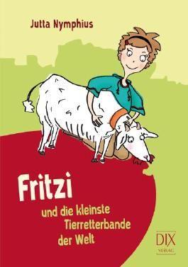 Fritzi und die kleinste Tierretterbande der Welt