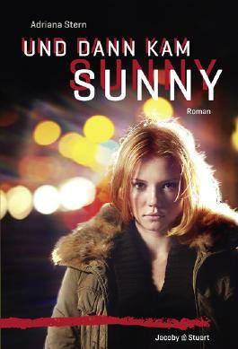 Und dann kam Sunny