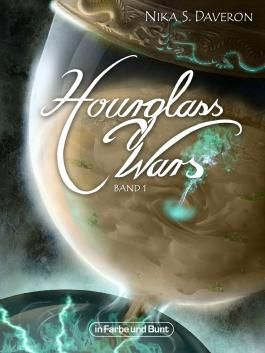 Hourglass Wars - Jahr der Flamme