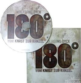180° Wolfgang Dyck: Vom Knast zur Kanzel