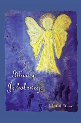 Illusion Jakobsweg