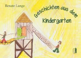 Geschichten aus dem Kindergarten