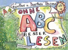 Ohne ABC besser lesen