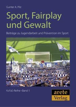 Sport, Fair-Play und Gewalt