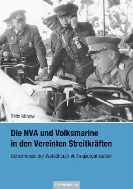 Die NVA und Volksmarine in den Vereinten Streitkräften