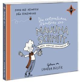 Die erstaunlichen Abenteuer der Maulina Schmitt. Mein kaputtes Königreich