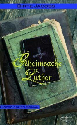 Geheimsache Luther