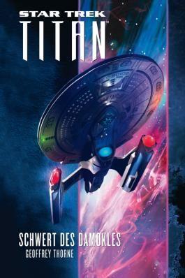 Star Trek - Titan 4: Schwert des Damokles