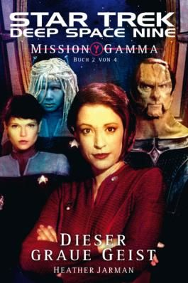 Star Trek - Deep Space Nine 8.06: Mission Gamma 2 - Dieser graue Geist