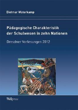 Pädagogische Charakteristik der Schulwesen in zehn Nationen