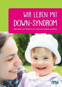 Wir leben mit Down-Syndrom