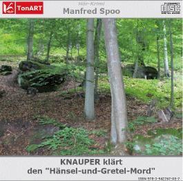 """Knauper klärt den """"Hänsel-und-Gretel-Mord"""""""