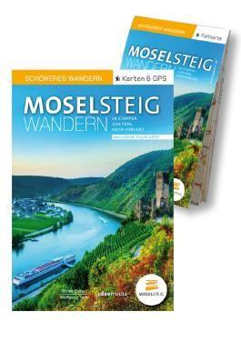 Moselsteig – Schöneres Wandern Pocket. GPS, Detailkarten, Höhenprofile, herausnehmbare Übersichtskarte, Smartphone-Anbindung