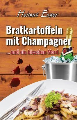 Bratkartoffeln mit Champagner