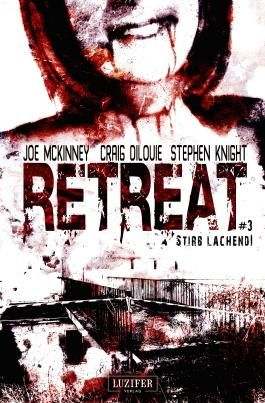 Retreat 3: Stirb lachend!