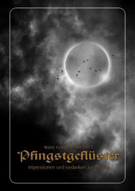 Wave Gotik Treffen 2017: Pfingstgeflüster