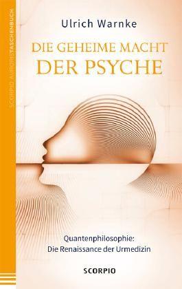Die geheime Macht der Psyche