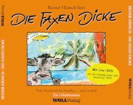 Die Faxen dicke! - Reiner Hänsch liest Vom Sauerland ins Paradies... und zurück - Ein Urlaubsroman