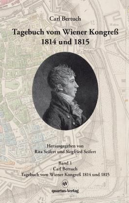 Carl Bertuch. Tagebuch vom Wiener Kongreß 1814 und 1815
