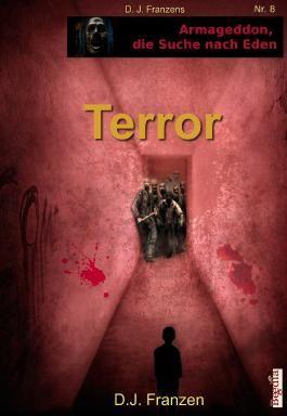 Terror (Armageddon, die Suche nach Eden)