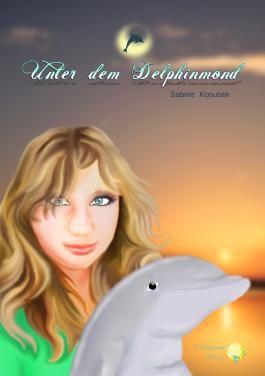 Unter dem Delphinmond
