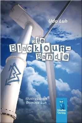 Die Blackout-Bande