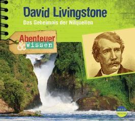 Abenteuer & Wissen: David Livingstone