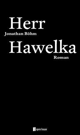 Herr Hawelka. Roman