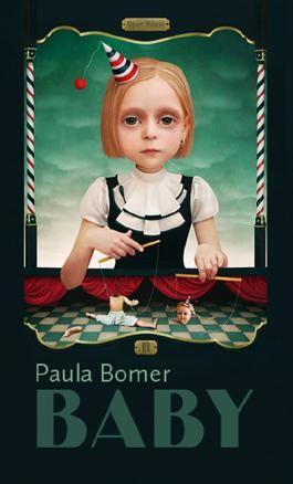 Paula Bomer: BABY