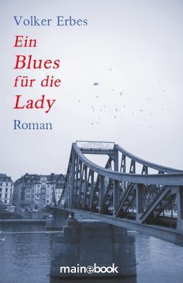 Ein Blues für die Lady: Roman