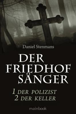 Der Friedhofsänger 1: Der Polizist 2: Der Keller