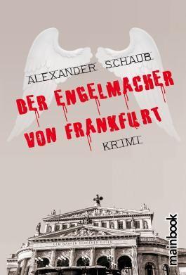 Der Engelmacher von Frankfurt
